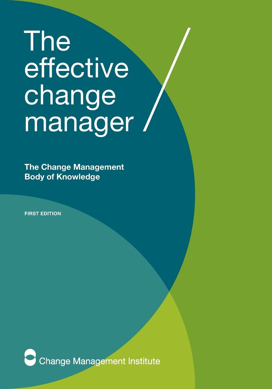 Change Management Body of Knowledge